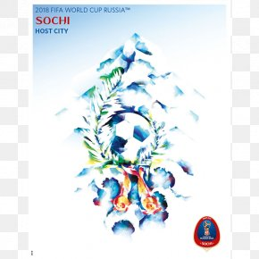 Russia Poster - 2018 World Cup Sochi 2014 FIFA World Cup Nizhny Novgorod Stadium FIFA Women's World Cup PNG