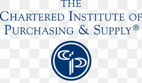 Chartered Institute Of Marketing - Organization Chartered Institute Of Procurement & Supply Purchasing Supply Chain Management Contract Management PNG