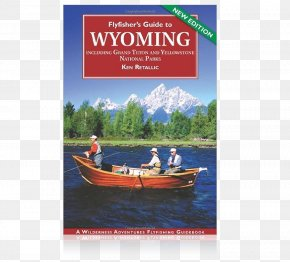 Fishing - Grand Teton National Park Flyfisher's Guide To Wyoming: Including Grand Teton And Yellowstone National Parks Flyfisher's Guide To Idaho Fly Fisher's Guide PNG