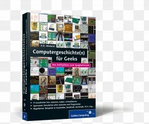 Nicht Nur Für Geeks: Von Antikythera Zur Cloud Information Technology Computer Software Computing Rheinwerk VerlagPrinting Press - Computergeschichte(n) PNG