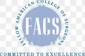 American College Of Veterinary Surgeons - Fellow Of The American College Of Surgeons General Surgery PNG