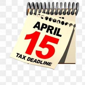 Tax - Tax Day Internal Revenue Service April 15 Tax Return PNG