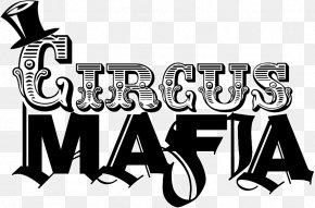 Mafia Logo - Circus Mafia Logo Gossip Grill Mafia II Gaslamp Quarter PNG