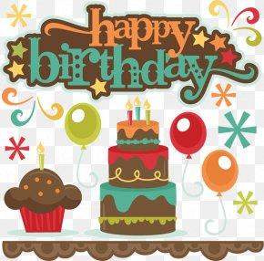 Happy Birthday Boy - Birthday Cake Wish Happy Birthday To You Clip Art PNG