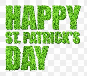 Happy St Patricks Day With Clovers - Saint Patrick's Day Public Holiday March 17 Clip Art PNG