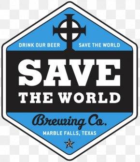 Save The World - Save The World Brewing Co Wheat Beer Saison (512) Brewing Company PNG