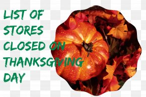 Black Friday - Thanksgiving Is... Thanksgiving Day Black Friday Winter Squash Food PNG