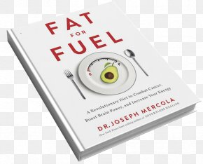 Create Your Free Account - Brand Fat For Fuel: A Revolutionary Diet To Combat Cancer, Boost Brain Power, And Increase Your Energy PNG