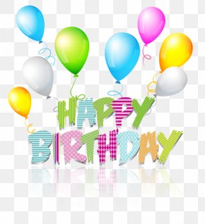 Happy Birthday - Birthday Greeting Card Clip Art PNG