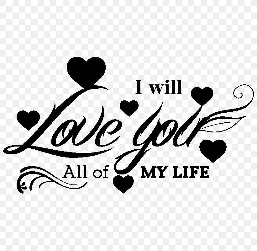 Sticker I Will Love You All My Life Brand Clip Art Png 800x800px