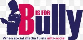 Social Media - Logo B Is For Bully Cyberbullying Social Media PNG