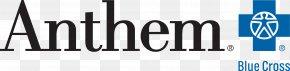 Anthem Blue Cross Blue Shield Association Blue Shield Of California Health Insurance PNG