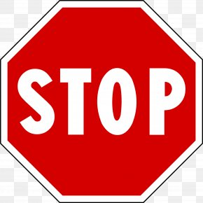 Sign Stop - Stop Sign Traffic Sign Road Transport Clip Art PNG