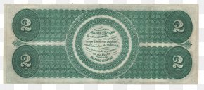 United States Ten-dollar Bill - United States Two-dollar Bill United States Note United States Dollar Currency PNG