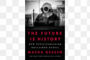 Russia - The Future Is History: How Totalitarianism Reclaimed Russia The Man Without A Face: The Unlikely Rise Of Vladimir Putin United States The Brothers: The Road To An American Tragedy PNG