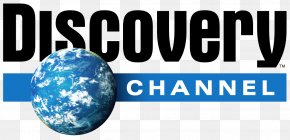 Discovery - Discovery Channel Television Channel Television Show Discovery Networks PNG