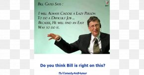 Quotation - Bill Gates Quotes: Bill Gates, Quotes, Quotations, Famous Quotes Person Microsoft PNG