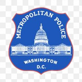 Police - Washington, D.C. Metropolitan Police Department Of The District Of Columbia Police Officer Crime PNG