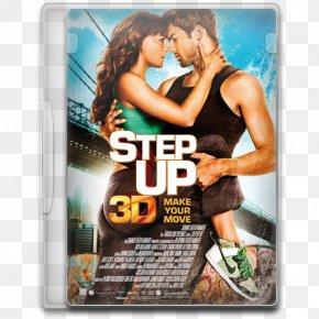 Step Up 3d - Step Up 3D 3D Film Dance PNG