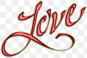 Love Text - Love Lettering Valentine's Day Vinegar Valentines PNG