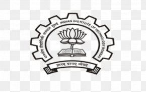 Achieve Greater - Indian Institute Of Technology Bombay Rai University Indian Institutes Of Technology Doctor Of Philosophy University And College Admission PNG