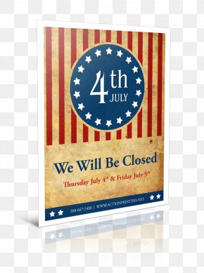 Independence Day - Independence Day CLOSED – 4th Of July Holiday 0 PNG