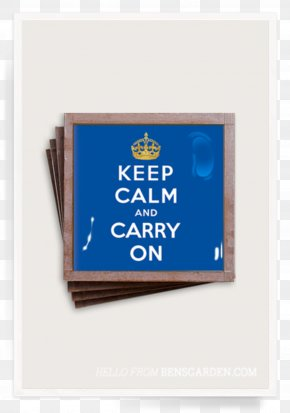 Keep Calm And Carry On - Tile Font Keep Calm And Carry On Text Product PNG