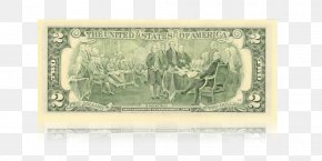 United States - United States Declaration Of Independence United States Two-dollar Bill United States One-dollar Bill PNG