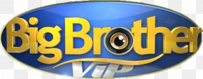 Big Brother - Big Brother VIP 3 Reality Television Televisão Independente PNG